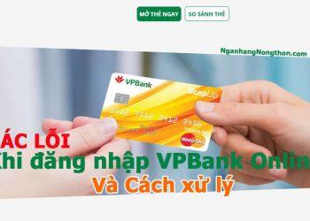 CÁC LỖI thường gặp Khi đăng nhập VPBank Online và Cách xử lý