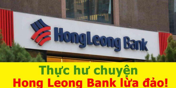 Hong Leong Bank lừa đảo!