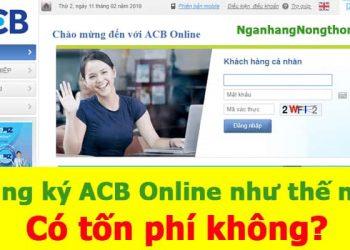 Cách Đăng ký và Sử Dụng ACB Online, Dùng ACB online tốn phí không?
