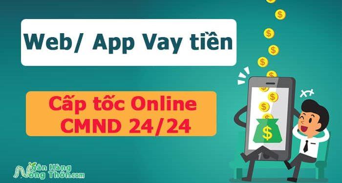 Web App Vay tiền cấp tốc Online CMND 24 24 Uy Tín