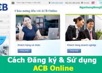 Cách Đăng ký & Sử dụng ACB Online
