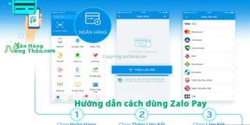 Hướng dẫn cách dùng Zalo Pay - ZaloPay liên kết với Ngân Hàng nào