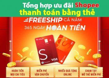 Tổng hợp ưu đãi Shopee thanh toán bằng thẻ ngân hàng, thẻ tín dụng