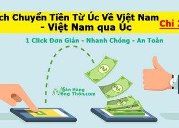 Cách Chuyển Tiền Từ Úc Về Việt Nam chỉ 20$ qua App, Vietcombank, Western Union