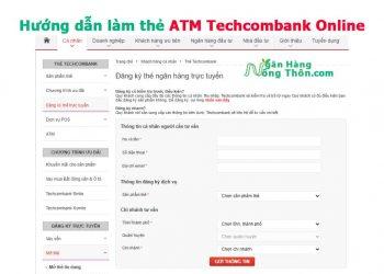 Hướng dẫn làm thẻ ATM Techcombank Online f@staccess – Nhanh Nhất
