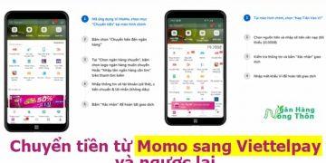 Nạp Chuyển tiền từ Momo sang Viettelpay - Từ Viettelpay sang Momo