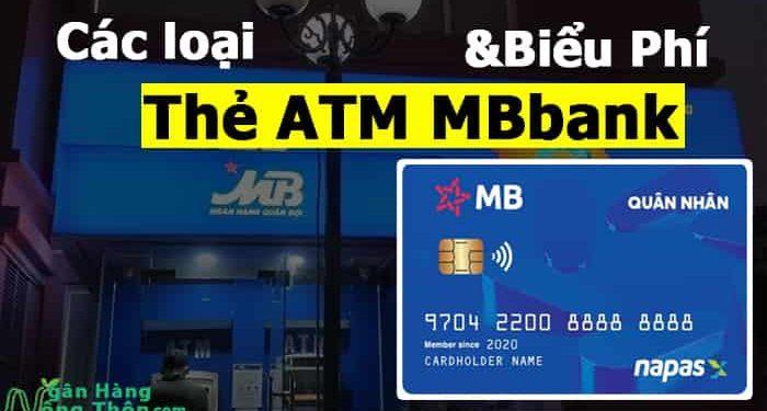 Các loại thẻ ATM ngân hàng MBbank và Biểu Phí mới nhất 2021