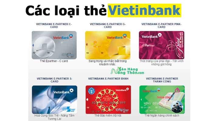 Các loại thẻ ATM ngân hàng Vietinbank và Biểu Phí