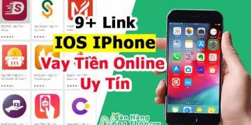 Link Tải 9 App Vay Tiền Online IOS IPhone Mới