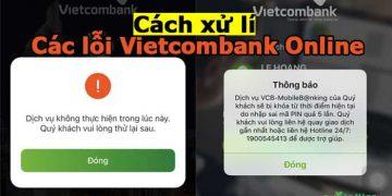 Các lỗi thường gặp khi đăng nhập Vietcombank Online và cách xử lý