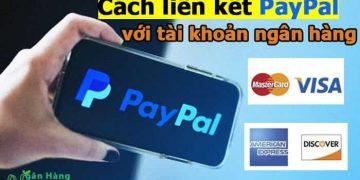 Cách liên kết Paypal với tài khoản ngân hàng