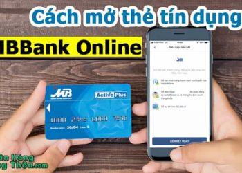 Cách mở thẻ tín dụng MBBank Online