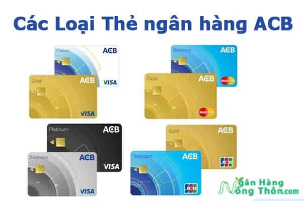 Các loại thẻ ATM ngân hàng ACB