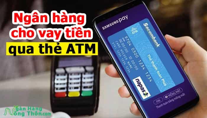 Ngân hàng cho vay tiền qua thẻ ATM Lãi Thấp, Tốt nhất