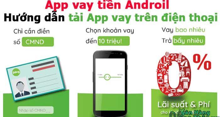 App vay tiền Androil - Hướng dẫn tải App vay tiền Androil trên điện thoại