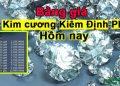 Bảng giá kim cương kiểm định PNJ 2, 3, 5 ly hôm nay 2021