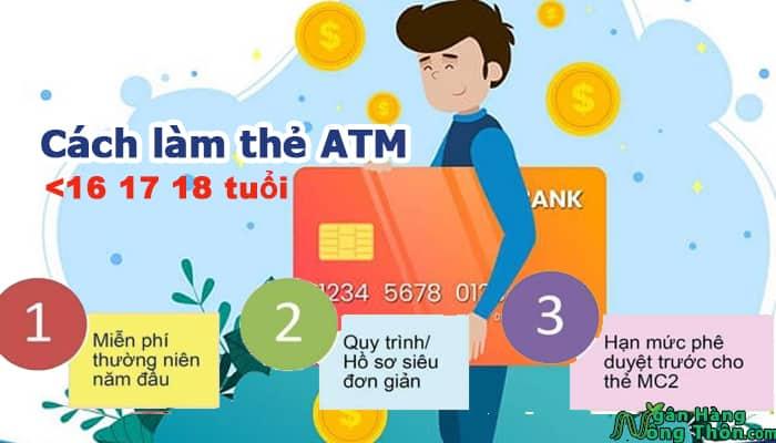 Làm thẻ ngân hàng bao nhiêu tuổi? Cách làm thẻ ATM dưới 16 17 18 tuổi