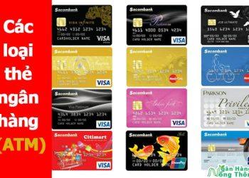 Các loại thẻ ngân hàng (thẻ ATM) - Phân biệt các loại thẻ ngân hàng