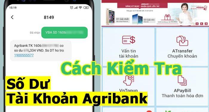Cách Kiểm Tra Số Dư, Tài Khoản Agribank trên Cây ATM & Điện thoại