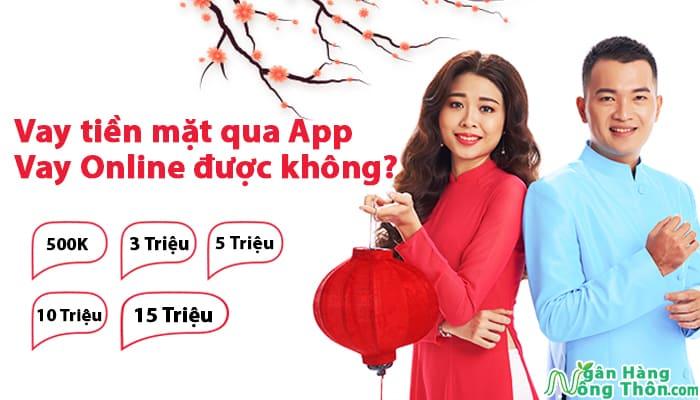 Vay tiền mặt qua mạng online, Vay tiền mặt qua App được không