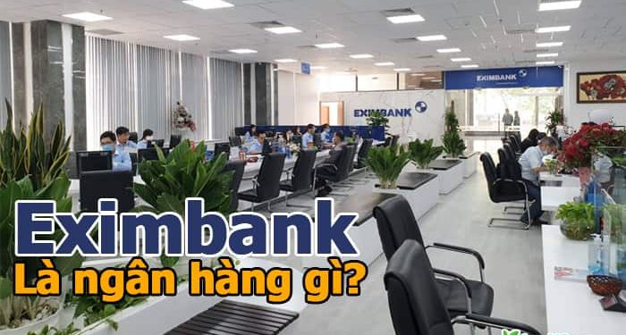 Eximbank là ngân hàng gì? Thực hư Eximbank sắp phá sản