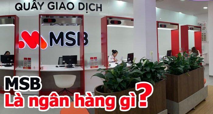 MSB là ngân hàng gì - Maritime Bank là ngân hàng gì-min