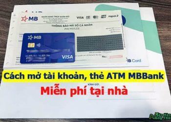 Cách mở tài khoản, thẻ ATM ngân hàng MBBank Online miễn phí tại nhà