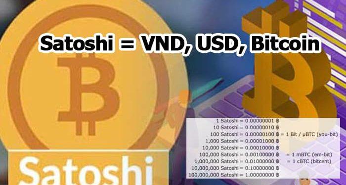 Satoshi là gì? 1 Satoshi Bằng Bao Nhiêu = VND, USD, Bitcoin