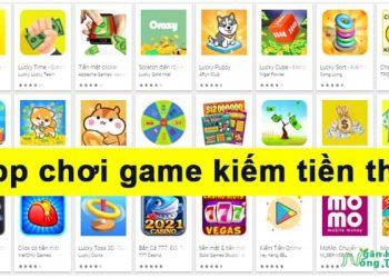 App chơi game kiếm tiền thật rút tiền ATM, Momo, Paypal có lừa đảo không?