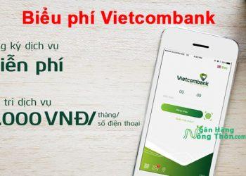 Biểu phí Vietcombank 2021: Các loại phí duy trì, thường niên, chuyển tiền, rút tiền, phí dịch vụ