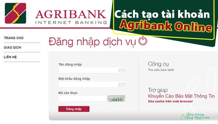 Cách tạo tài khoản Agribank online, mở tài khoản số đẹp Agribank e-mobile banking