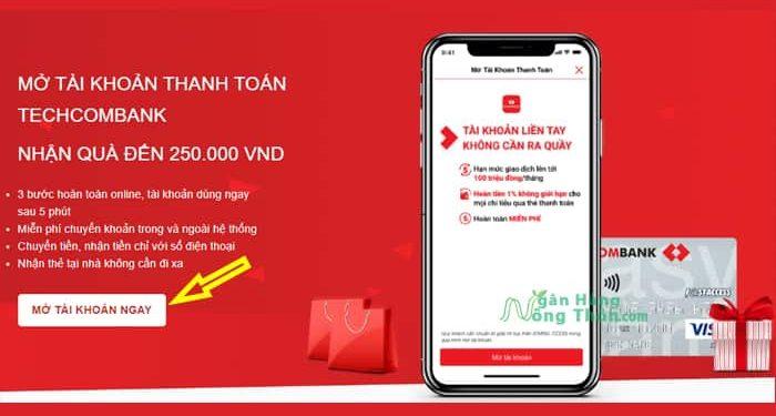 Cách mở tài khoản ngân hàng Techcombank online Miễn phí nhận 250k