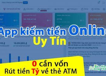 app kiếm tiền online uy tín không cần vốn rút tiền Tỷ về thẻ ATM ngay tại nhà